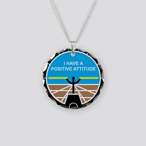 I Have a Positive Attitude Necklace Circle Charm