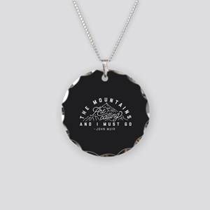 The Mountains Are Calling An Necklace Circle Charm