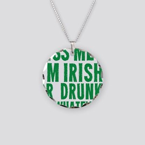 Kiss Me Im Irish Or Drunk Or Necklace Circle Charm