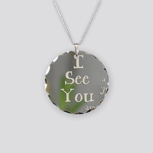 I See You Necklace Circle Charm