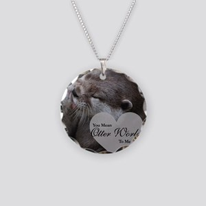 You Mean Otter World To Me O Necklace Circle Charm
