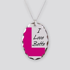 i love bette dark text Necklace Oval Charm