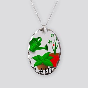 Sometimes I Wet My Plants Necklace Oval Charm