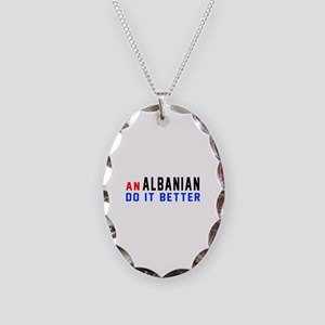 Albanian Do It Better Necklace Oval Charm