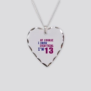I Know Everythig I Am 13 Necklace Heart Charm