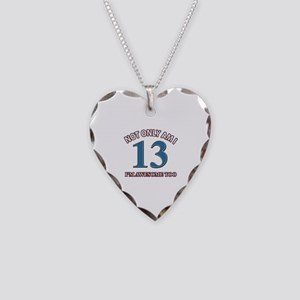 Not Only Am I 13 I'm Awesome Necklace Heart Charm
