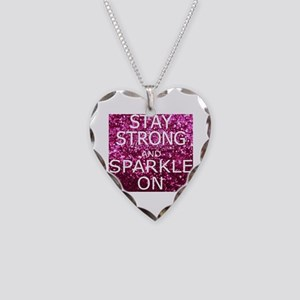 Stay Strong And Sparkle On Necklace Heart Charm