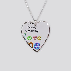 Jesus Daddy and Mommy Love Me Necklace Heart Charm
