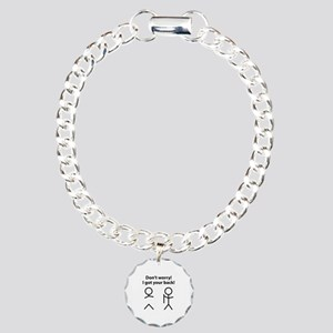 Don't worry! I got your back! Charm Bracelet, One