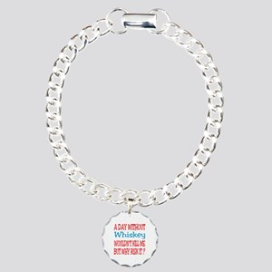 A day without Whiskey Charm Bracelet, One Charm