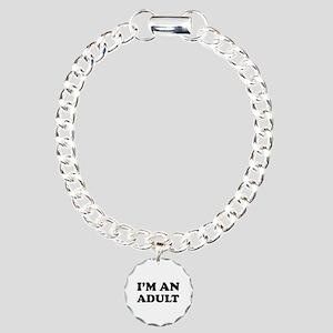 I'm an Adult Charm Bracelet, One Charm