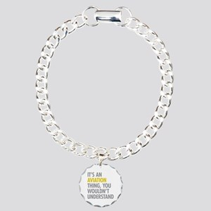 Its An Aviation Thing Charm Bracelet, One Charm