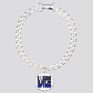 Losing Is Not An Option ALS Charm Bracelet, One Ch