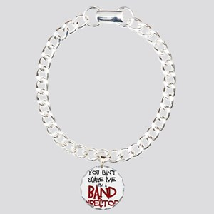 You Cant Scare Me...Band Charm Bracelet, One Charm