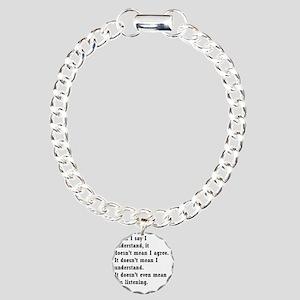 I understand Charm Bracelet, One Charm
