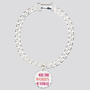 All The Worlds a Stage Charm Bracelet, One Charm