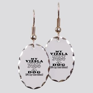 Vizsla not just a dog Earring Oval Charm
