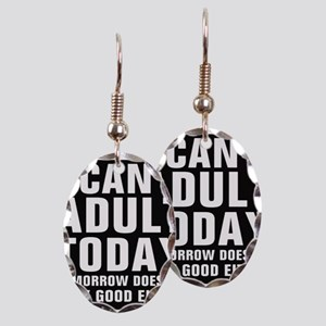 I Can't Adult Today, Tomorrow Either Earring Oval