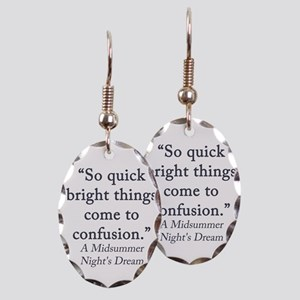 So Quick Bright Things Come To Confusion Earring O