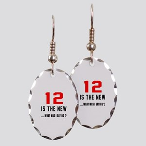 12 Is The New What Was I Saying Earring Oval Charm