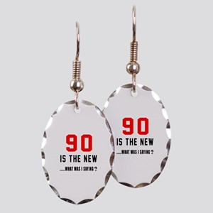 90 Is The New What Was I Saying Earring Oval Charm