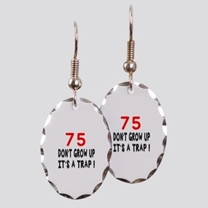 75 Don't Grow Birthday Designs Earring Oval Charm