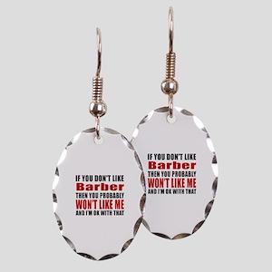 If You Do Not Like Barber Earring Oval Charm