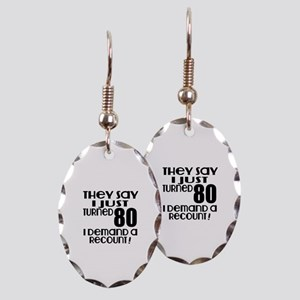 I Just Turned 80 Birthday Earring Oval Charm
