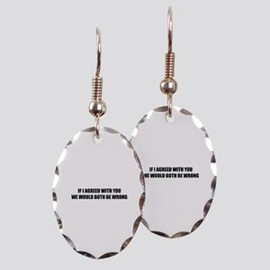 If I agreed with you Earring Oval Charm