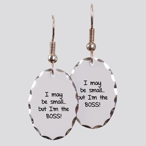 I may be small... but I'm the boss! Earring Oval C
