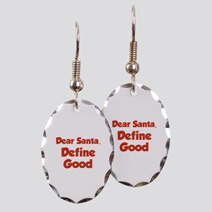 Dear Santa, Define Good. Earring Oval Charm