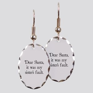Dear Santa, It was my sister's fault. Earring Oval