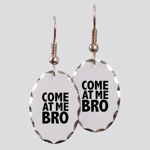 COME AT ME BRO Earring Oval Charm