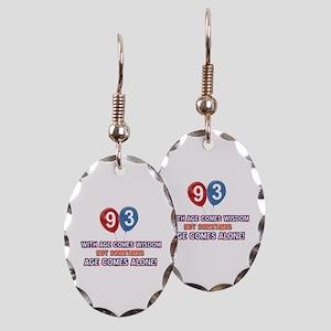 Funny 93 wisdom saying birthday Earring Oval Charm