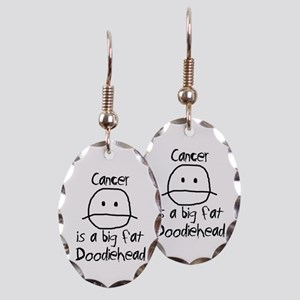 Cancer is a Big Fat Doodiehead Earring Oval Charm
