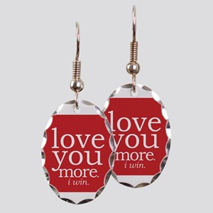 Love You More.i Win. Earring Oval Charm
