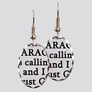 The Garage Is Calling I Must Go Earring Oval Charm
