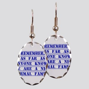 Remember As Far As Anyone Knows Earring