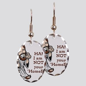 Not YOUR Homeboy Earring Oval Charm