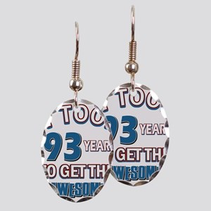 Awesome 93 year old birthday design Earring Oval C