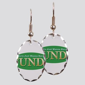 Girls Just Wanna Have FUND$ Earring Oval Charm