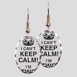 I Can't Keep Calm I'm Two Earring Oval Charm