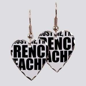 Trust Me, I'm A French Teacher Earring