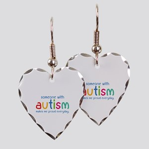 Someone With Autism Makes Me Proud Everyday Earrin