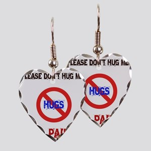 Please don't hug me, I'm in pa Earring Heart Charm