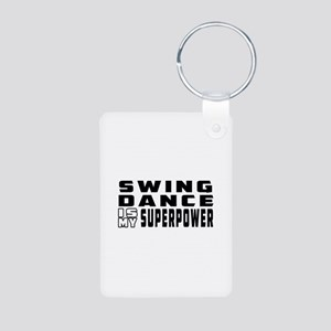 Swing Dance is my superpower Aluminum Photo Keycha