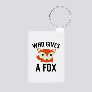 Who Gives A Fox Aluminum Photo Keychain