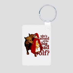 Who's Afraid of the Big Bad Wolf Aluminum Photo Ke