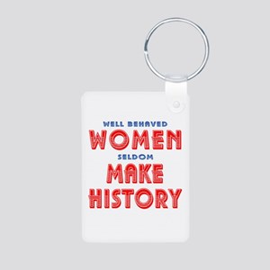 Unique Well Behaved Women Aluminum Photo Keychain