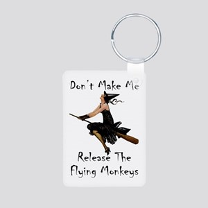 Don't Make Me Release The Aluminum Photo Keychain